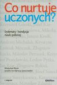 Misiak Władysław - Co nurtuje uczonych Dylematy i kondycja nauki polskiej