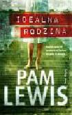 Lewis Pam - Idealna rodzina