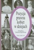 red. Rogowski Stanisław - Pozycja prawna kobiet w dziejach