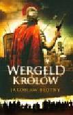 Błotny Jarosław - Wergeld królów t.1