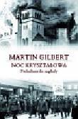 Gilbert Martin - Noc kryształowa. Preludium do zagłady