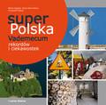 Sapała Marta, Olej-Kobus Anna, Kobus Krzysztof - Super Polska Vademecum rekordów i ciekawostek