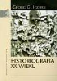 Iggers Georg G. - Historiografia XX wieku