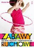 Karaskova Vlasta - Zabawy ruchowe dla dzieci zdrowych i niepełnosprawnych