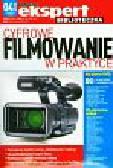 Cyfrowe filmowanie w praktyce z płytą CD