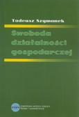 Szymanek Tadeusz - Swoboda działalności gospodarczej