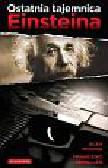 Rovira Alex, Miralles Francesc - Ostatnia tajemnica Einsteina