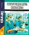 Podstawy pielęgniarstwa chirurgicznego / Chirurgia podręcznik dla studentów wydziałów nauk o zdrowiu