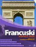 Francuski Pierwsze kroki Jedyny kurs dla zupełnie początkujących