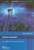 Tapscott Don - Cyfrowa dorosłość Jak pokolenie sieci zmienia nasz świat