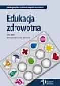 Syrek Ewa, Borzucka-Sitkiewicz Katarzyna - Edukacja zdrowotna