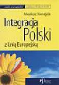 Domagała Arkadiusz - Integracja Polski z Unią Europejską
