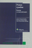 Misztal-Konecka Joanna, Skubisz-Kępka Katarzyna, Stepnowska-Michaluk Marta - Prawo cywilne. Kazusy z orzecznictwem