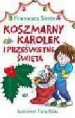 Simon Francesca - Koszmarny Karolek i prześwietne święta