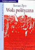 Żyro Tomasz - Wola polityczna