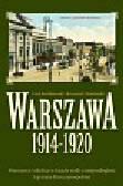 Królikowski Lech, Oktabiński Krzysztof - Warszawa 1914 - 1920