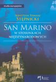 Stępnicki Sebastian Tomasz - San Marino w stosunkach międzynarodowych