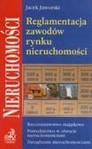 Jaworski Jacek - Reglamentacja zawodów rynku nieruchomości