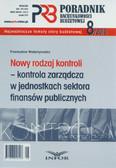 Walentynowicz Przemysław - Poradnik Rachunkowości Budżetowej 8/10. Nowy rodzaj kontroli - kontrola zarządcza w jednostkach sektora finansów publicznych