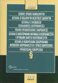 Kodeks spółek handlowych Ustawa o Krajowym Rejestrze Sądowym Ustawa o swobodzie działalności gospodarczej