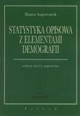 Augustyniak Hanna - Statystyka opisowa z elementami demografii