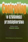 Nowak Edward - Controlling w działalności przedsiębiorstwa