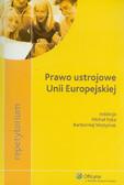 Pyka Michał, Wojtyniak Bartłomiej - Prawo ustrojowe Unii Europejskiej. Repetytorium