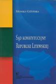 Giżyńska Monika - Sąd Konstytucyjny Republiki Litewskiej