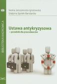 Jaroszewska-Ignatowska Iwona, Spytek-Bandurska Grażyna - Ustawa antykryzysowa-poradnik dla pracodawców