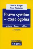 Hałgas Marcin, Kostański Piotr - Prawo cywilne Część ogólna