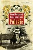 Ossendowski Antoni Ferdynand - Polesie