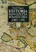 Wagner Marek - Historia nowożytna powszechna 1492-1789