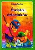 Wawiłow Danuta - Święto dzieciaków