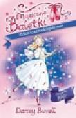 Darcey Bussell - Magiczne Baletki Róża i czarodziejski sen