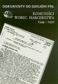 Persak Krzysztof - Komuniści wobec harcerstwa 1944-1950