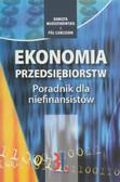 Młodzikowska Danuta, Carlsson Pal - Ekonomia przedsiębiorstw. Poradnik dla niefinansistów