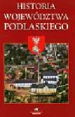 Historia Województwa Podlaskiego