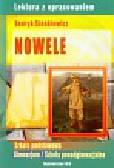 Sienkiewicz Henryk - Nowele Lektura z opracowaniem