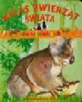 Atlas zwierząt świata dla najmłodszych