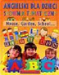 Angielski dla dzieci Słownik tematyczny House Garden School