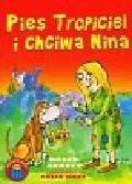 Abbott Roger - Pies Tropiciel i Chciwa Nina