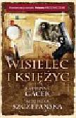 Szczepańska Agnieszka, Gacek Katarzyna - Wisielec i księżyc