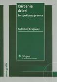 Krajewski Radosław - Karcenie dzieci. Perspektywa prawna