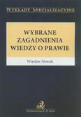 Nowak Wiesław - Wybrane zagadnienia wiedzy o prawie