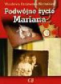 Krajewska-Michalska Wiesława - Podwójne życie Mariana
