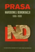Prasa Narodowej Demokracji 1886-1939