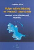 Masik Grzegorz - Wpływ polityki lokalnej na warunki i jakość życia