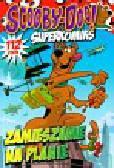 Scooby-Doo! Superkomiks 21 Zamieszanie na planie