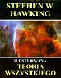 Hawking Stephen - Ilustrowana teoria wszystkiego
