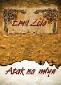 Zola Emil - Atak na młyn